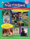 Fruit of the Spirit: Developing powerful attributes that help kids be more like Jesus! (Grades PK-K)