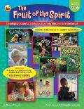 The Fruit of the Spirit: Developing powerful attributes that help kids be more like Jesus! (Gradess 4-6)