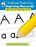 Traditional Handwriting Beginning Manuscript