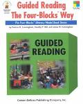 Guided Reading the Four-blocks Way The Four Blocks Literacy Model Book Series