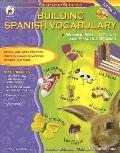 Building Spanish Vocabulary: Winning Ways to Teach and Practice Spanish - Carson-Dellosa Pub...