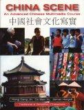 China Scene: An Advanced Chinese Multimedia Course
