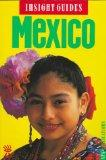 Insight Guides Mexico (Insight Guide Mexico)
