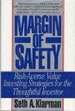 Margin of Safety: Risk Averse Value Investing Strategies for the Thoughtful Investor - Seth ...