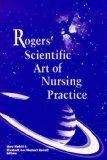Rogers' Scientific Art of Nursing Practice
