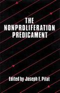 Nonproliferation Predicament