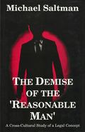 Demise of the 'Reasonable Man' A Cross-Cultural Study of a Legal Concept