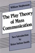 Play Theory of Mass Communication