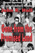 Gone from the Promised Land Jonestown in American Cultural History