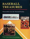 Baseball Treasures Memorabilia from the National Pastime