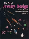 Art of Jewelry Design Principles of Design, Rings and Earrings