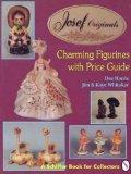 Josef Originals Charming Figurines With Price Guide