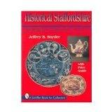 Historical Staffordshire: American Patriots & Views : With Price Guide (A Schiffer Book for Collectors)
