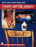 Country and Folk Antiques With Price Guide