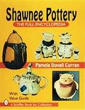 Shawnee Pottery The Full Encyclopedia With Value Guide