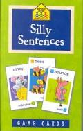 Silly Sentences Nouns, Verbs, and Adjectives