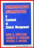 Communication Augmentation: A Casebook of Clinical Management