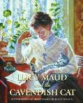 Lucy Maud and the Cavendish Cat