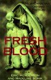 Fresh Blood New Canadian Gothic Fiction