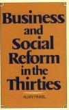 Business and Social Reform in the Thirties