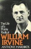 William Irvine: The Life of a Prairie Radical