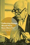 Collecting Stamps Would Have Been More Fun : Canadian Publishing and the Correspondence of S...
