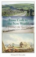 From Cork to the New World: A Journey for Survival