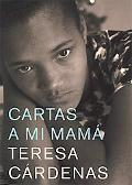 Cartas a mi mama / Letters to My Mother