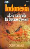 Indonesia A Kick Start Guide for Business Travelers