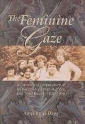 Feminine Gaze A Canadian Compendium of Non-Fiction Women Authors and Their Books, 1836-1945