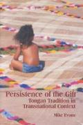 Persistence of the Gift Tongan Tradition in Transnational Context