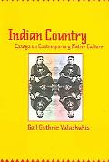 Indian Country Essays On Contemporary Native Culture
