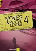 Movies and Mental Illnes : Using Films to Understand Psychopathology