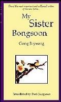 My Sister, Bongsoon