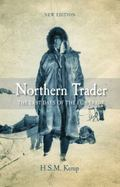 Northern Trader : The Last Days of the Fur Trade