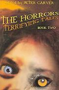 Horrors Book Two Terrifying Tales