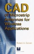 CAD of Microstrip Antennas for Wireless Applications (Artech House Antennas and Propagation ...