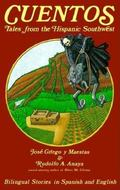 Cuentos Tales from the Hispanic Southwest  Based on Stories Originally Collected by Juan B. ...