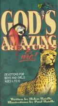 God's Amazing Creatures & Me! Devotions for Boys and Girls Ages 6 to 10