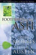 Footprints in the Ash The Explosive Story of Mt. St. Helens
