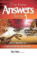 New Answers Book Over 25 Questions on Creation/Evolution And The Bible