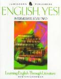 English, Yes! Intermediate, Level Two  Learning English Through Literature