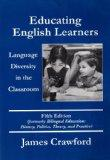 Educating English Learners Language Diversity in the Classroom