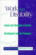 Work and Disability Issues and Strategies in Career Development and Job Placement