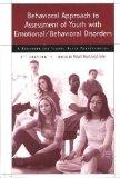 Behavioral Approach to Assessment of Youth With Emotional/Behavioral Disorders A Handbook fo...