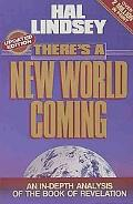 There's a New World Coming An Indepth Analysis of the Book of Revelations