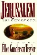 Jerusalem - the City of God - Ellen Gunderson Traylor - Paperback