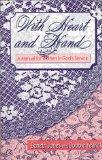 With Heart and Hand A Manual for Women in God's Service