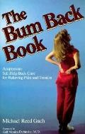 The Bum Back Book: Acupressure Self Help Back Care for Relieving Pain and Tension
