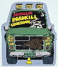 Totalled Roadkill Cookbook: A Thoughtful Guide for Today's Families - Buck Peterson - Paperback